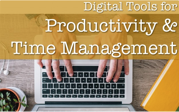 Time Management And Technology: Digital Tools For Productivity & Time Management