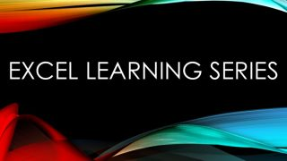 Excel Learning Series – Fall 2016