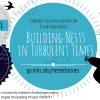 Building Nests in Turbulent Times | December 8
