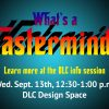 What's a Mastermind? Information Session